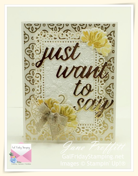 just want to say sentiment for those you love using the Fine Art Floral Suite from Stampin' Up!