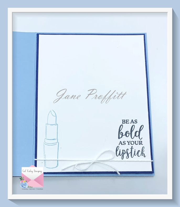 Don't forget the inside of the card and pull elements from the front of the card to the inside.
