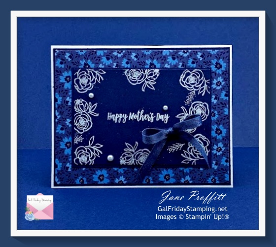 Happy Mother's Day card using Well Suited dsp and white emboss powder.