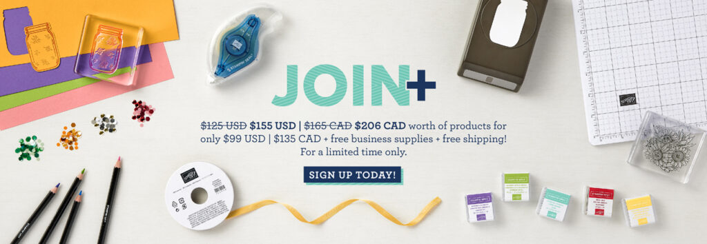 Take advantage of the Join+ promotion at Stampin' Up!  and get your blog designed by me as an added bonus (a $200.00 value)