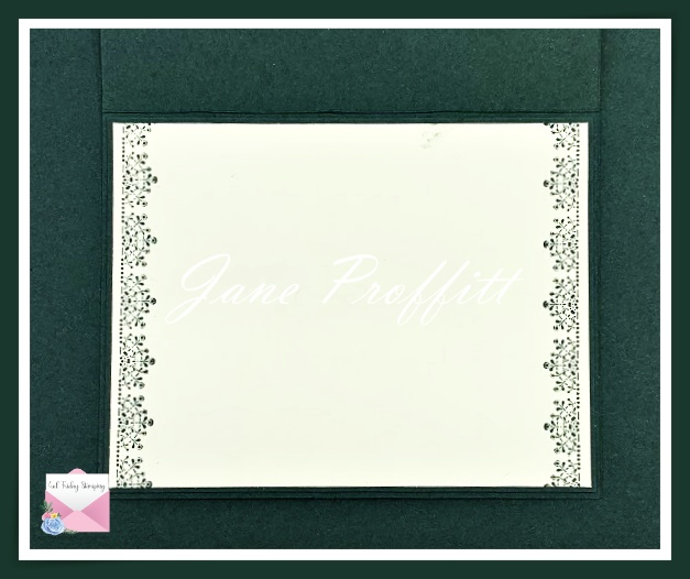 Don't forget the inside of the card. Edges stamped in Evening Evergreen and a stamp from the Simply Elegant Suite.