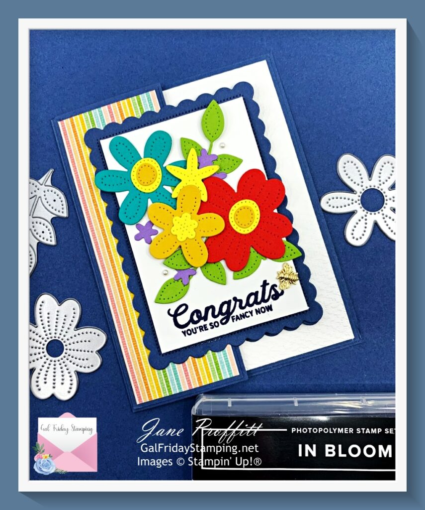 In Bloom rainbow after the storm card for today's card.  I just adore the flowers and the Scalloped Contours dies.
