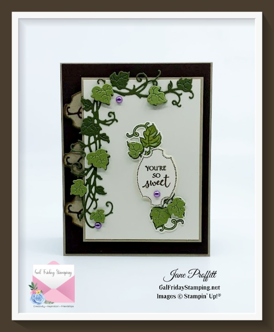 """Tell someone you love that they are so sweet using the Forever Grapevine bundle from Stampin"""" Up!"""