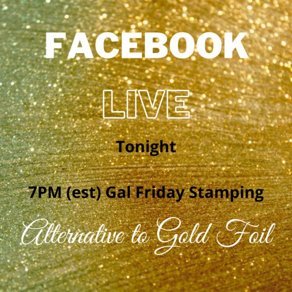 Alternative to Gold Foil ~ Live Tonight