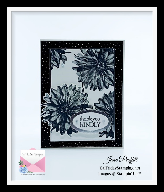 We don't always need color when creating.  Here is one last delicate dahlias card in black and white.