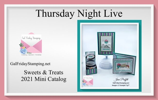 It is Another Thursday Night Live ~ Sweet Treats